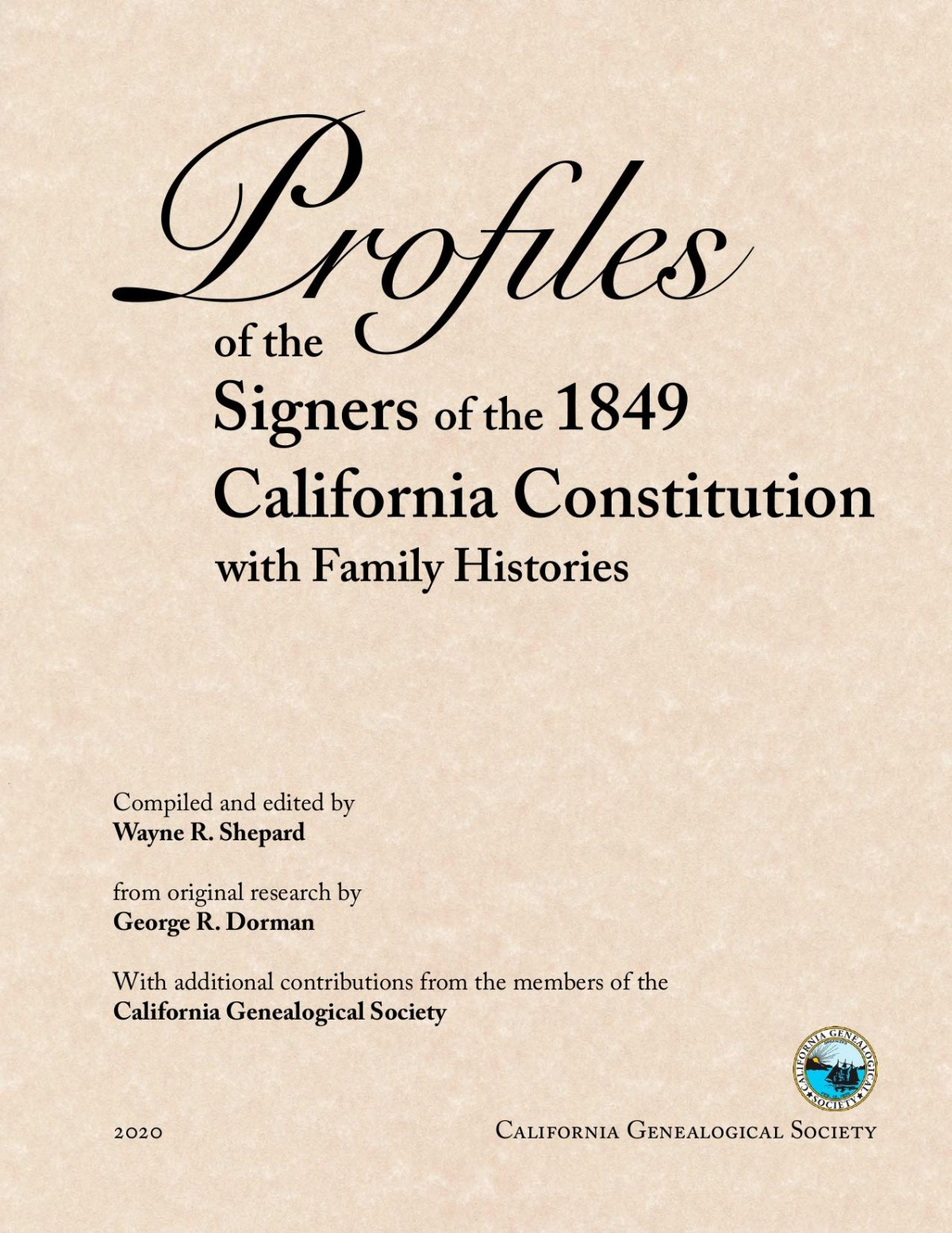 Profiles of the Signers of the 1849 California Constitution Cover