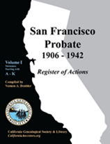 SF Probate 1906-1942: Register of Actions Volume II: L-Z